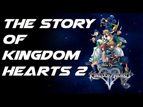 The Story of the  Kingdom Hearts Series: Kingdom Hearts 2