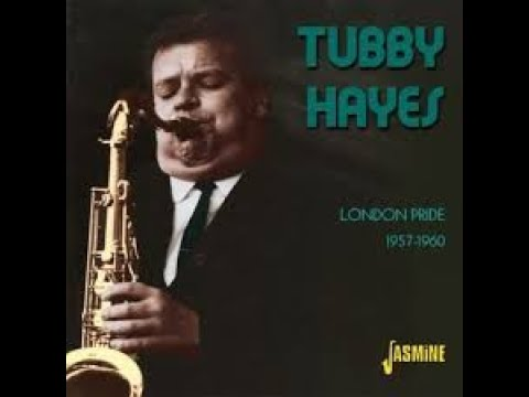 Tubby Hayes- Sophisticated Lady
