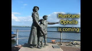 Hurricane Ophelia is heading for Cork  in Ireland, strong winds expected in beautiful city