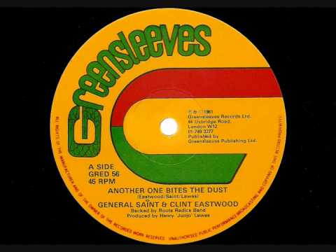 """GENERAL SAINT & CLINT EASTWOOD - Another One Bites The Dust - Greensleeves 12"""" 1981"""