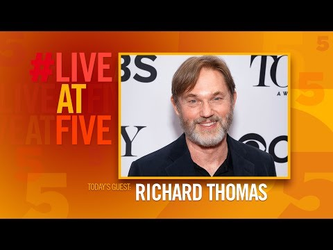 #LiveAtFive with Richard Thomas from THE LITTLE FOXES