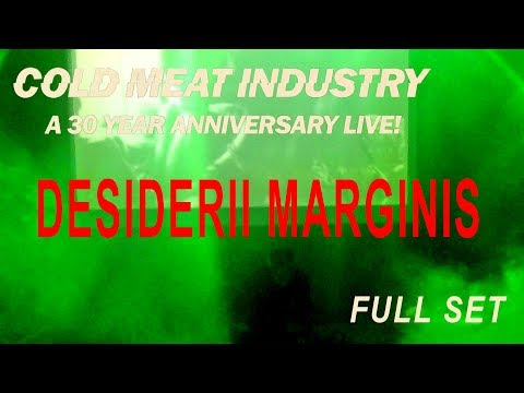 DESIDERII MARGINIS - LIVE @ COLD MEAT INDUSTRY 30 YEARS ANNIVERSARY - 2017
