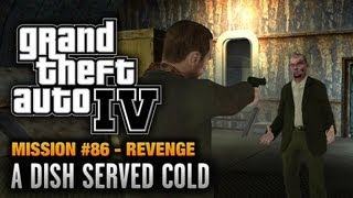 GTA 4 - Mission #86 - A Dish Served Cold [Revenge] (1080p)