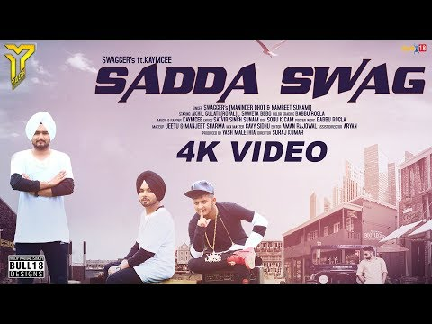 Sadda Swag -  SWAGGER's Ft.Kaymcee | Latest Punjabi Songs 2017 | Yash Malethia Productions