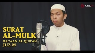 Bacaan Al Quran Juz 29 - Surat 67 Al Mulk - Ustadz Abdurrahim