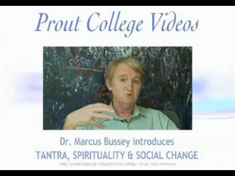 Prout College - Tantra, Spirituality and Social Ch...