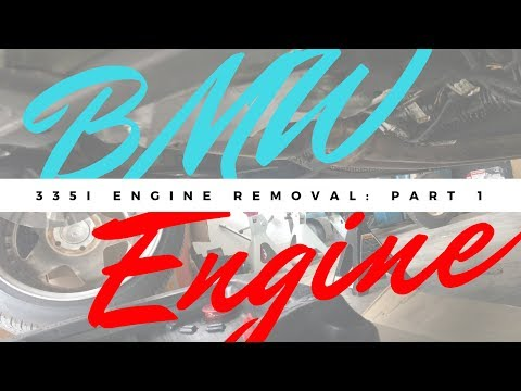 BMW 335i N54 Engine Replacement Part One