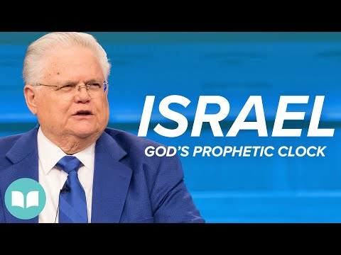 Israel, God's Prophetic Clock - John Hagee