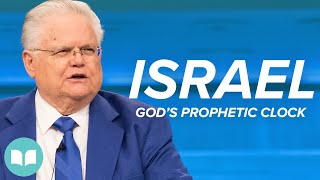 Israel, God's Prophetic Clock - John Hagee