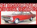 PASTORE R$ 39.000 Chevrolet #Opala Especial 1974 Vermelho aro 14 MT3 RWD 2.5 94 cv 145 kmh