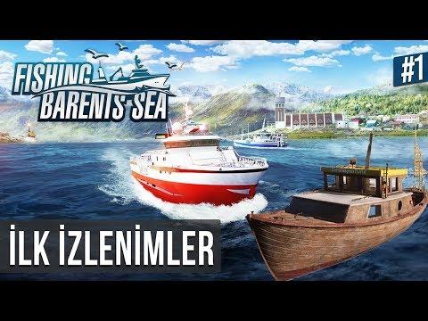 """Fishing: Barents Sea - İlk İzlenimler """"Yeni Balıkçılık Simülatörü"""" #1"""