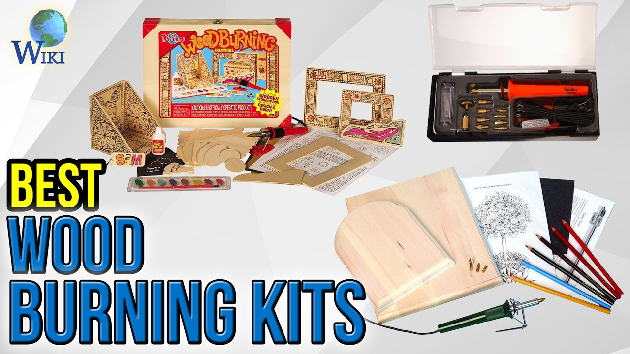 6 Best Wood Burning Kits 2017