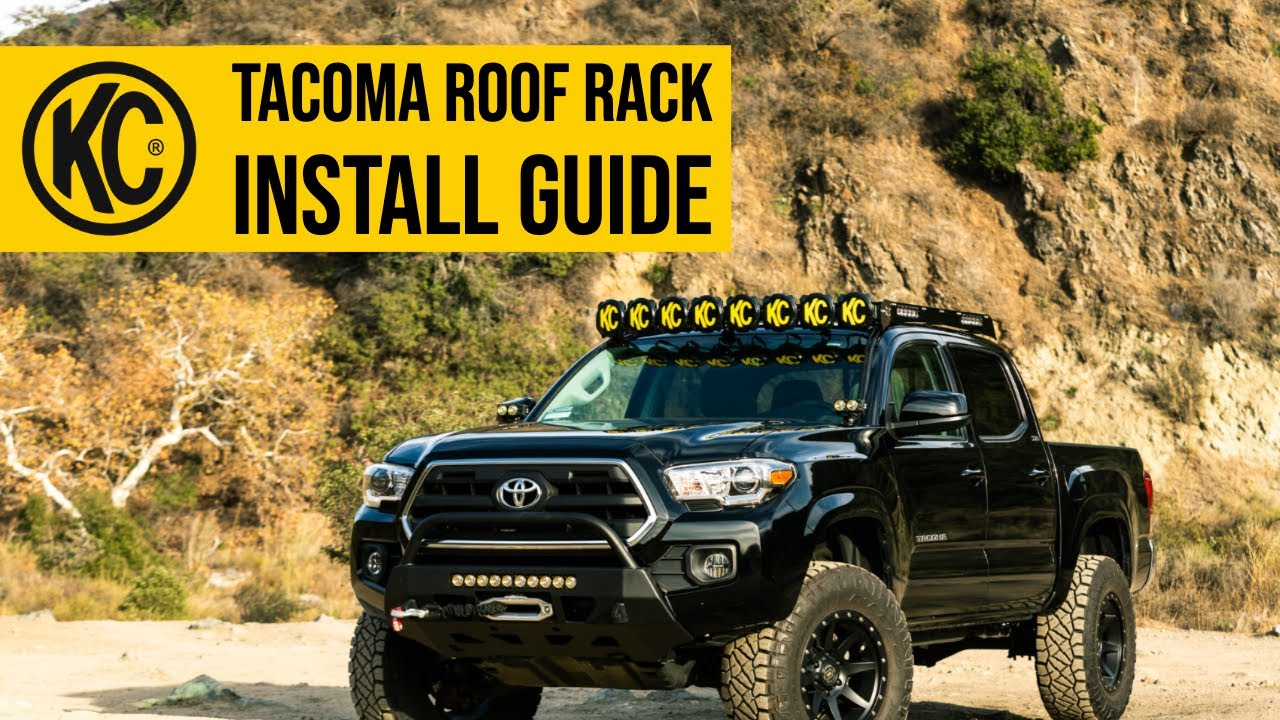 2005 2019 toyota tacoma roof rack installation guide kc m racks