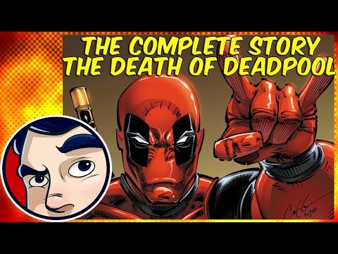 Death of Deadpool - The Complete Story