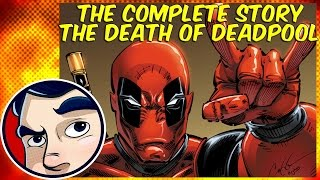 Death of Deadpool - The Complete Story | Comicstorian thumbnail