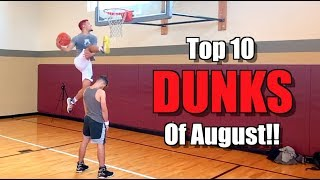Top 10 DUNKS of August 2019!! Isaiah Rivera is INSANE! Video