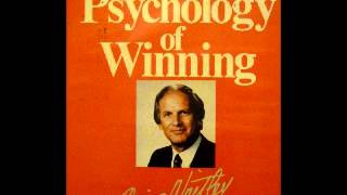 The Psychology of Winning Denis Waitley Part 3 of 3