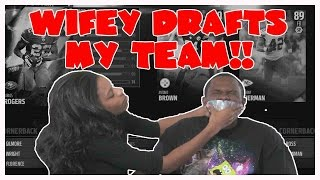 Letting My Wife Draft My Team - Madden 16 Ranked Draft Champions
