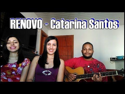 Renovo | Catarina Santos (Adrielli e Erika Cover) Violão: Wenerson