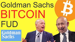 "Goldman Sachs BITCOIN FUD - ""Crypto Not An Asset Class"""