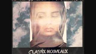 classix nouveaux..forever and a day ..live.1985..audio.