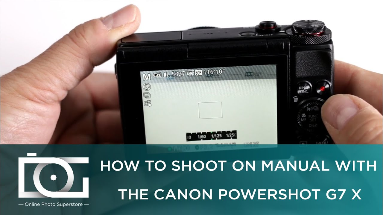 tutorial how to shoot on manual with the canon powershot g7 x rh youtube com canon powershot g6 manual pdf canon powershot g7 x manual
