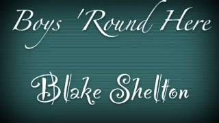 boys round here blake shelton w pistol annies and friends with lyrics in captions