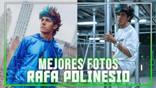 LAS MEJORES FOTOS DE RAFA POLINESIO 2021
