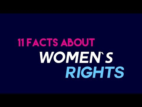 11 Facts you didn't know about Women's Rights