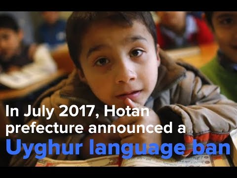 China Bans the Uyghur Language in Hotan Prefecture