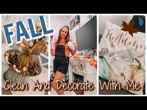 FALL CLEAN AND DECORATE WITH ME | FARMHOUSE DECORATING IDEAS| CLEAN WITH ME 2019