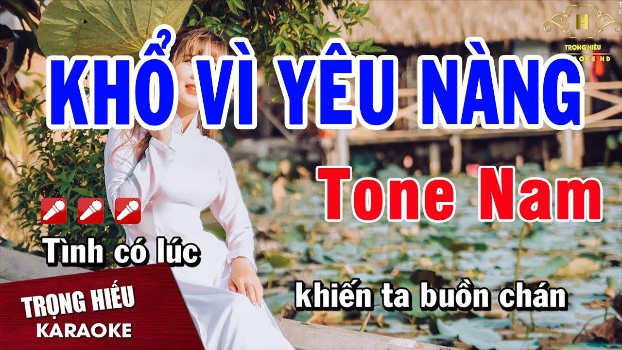Karaoke Khổ Vì Yêu Nàng Tone Nam Nhạc Sống | Trọng Hiếu