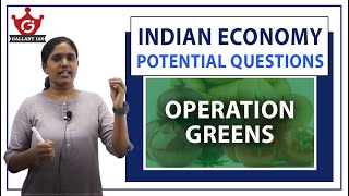Operation Greens | Economy | Potential Questions | Prelims 2020-21