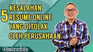 5 Kesalahan Resume Online Yang Ditolak Oleh Perusahaan