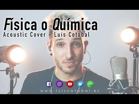 Física O Química - Luis Cotobal Cover