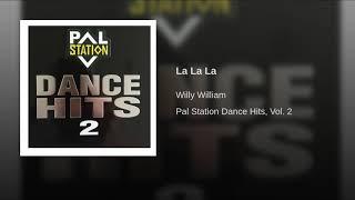 Provided to YouTube by Believe SAS La La La · Willy William · Willy...