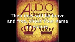 Audio Adrenaline - Kings & Queens (Lyric Video)