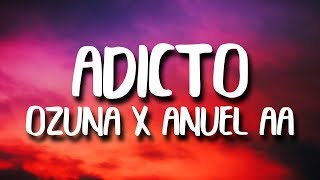 Download Ozuna & Anuel AA, Tainy - Adicto (Letra/Lyrics) Mp3 and Videos