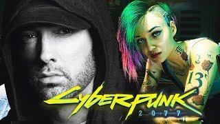 Eminem - Cyberpunk 2077 (2020)