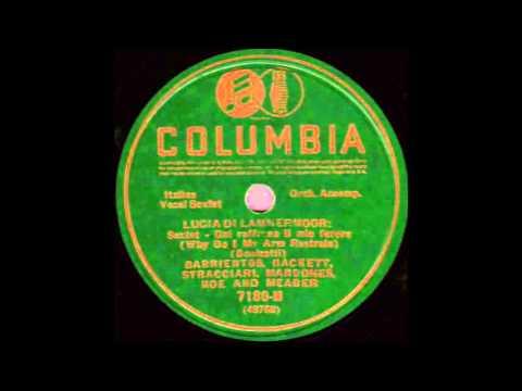 COLUMBIA ARTISTS (Acoustic): Lucia Sextette ~ Rigoletto Quartette (1920)