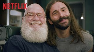 David Letterman and Jonathan Van Ness on Beard Trims, Self Care, Gender and LGBTQ Rights | Netflix