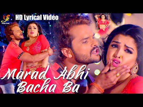 Khesari Lal Yadav   Marad Abhi Bacha Ba   Offical Lyrical Video   FT Amarpali Dubey   Priyanka Singh