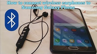 How to connect Wireless Bluetooth Earbuds to Samsung Note 4