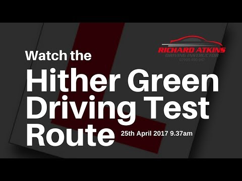 Hither Green Driving Test Route 13th January 2017  (L's Test)