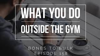 What You Do Outside the Gym