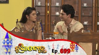 Nua Bohu | Full Ep 699 | 12th Oct 2019 | Odia Serial - TarangTV