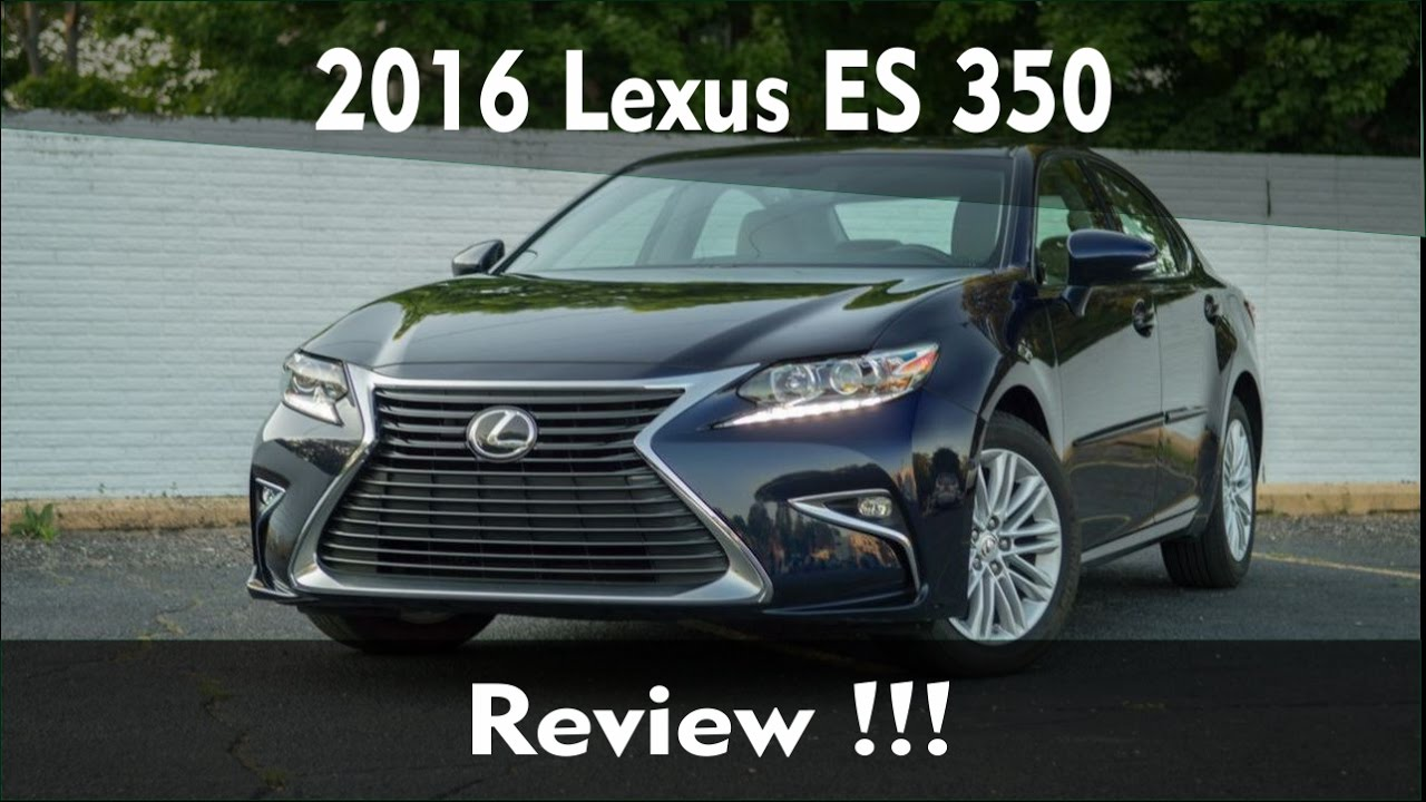 2016 Lexus Es 350 Review Ratings Specs Prices And Photos