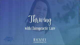 Thriving with Chiropractic Care | Hackney Chiropractic | Edmond, OK