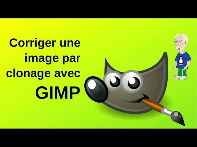 Corriger une image par clonage avec Gimp