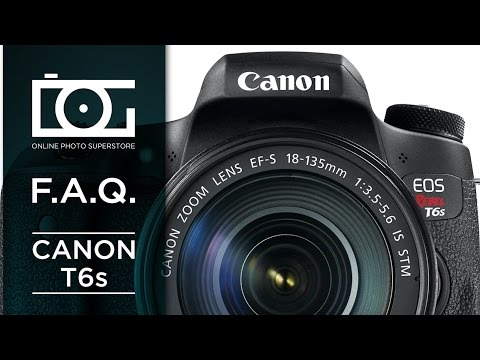 TUTORIAL | Most Asked Questions for Canon Rebel T6S DSLR Camera